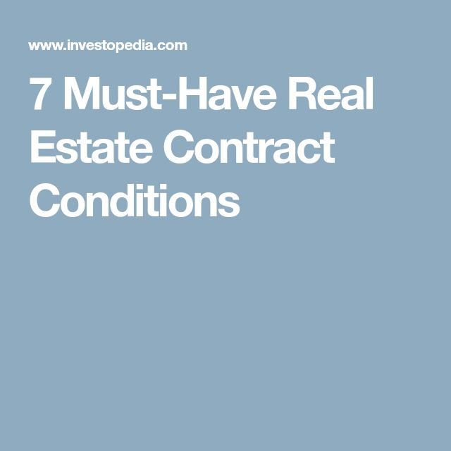 7 Must-Have Real Estate Contract Conditions