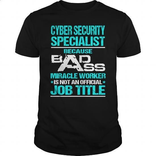Awesome Tee For Cyber Security Specialist - #funny tshirts #white hoodies. PURCHASE NOW => https://www.sunfrog.com/LifeStyle/Awesome-Tee-For-Cyber-Security-Specialist-107631170-Black-Guys.html?60505