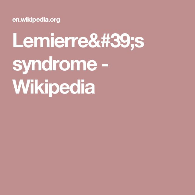 Lemierre's syndrome - Wikipedia