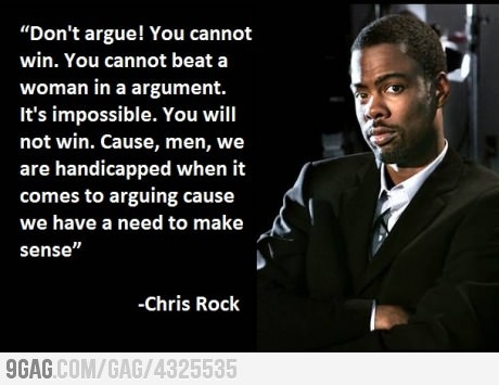 Don't argue with woman
