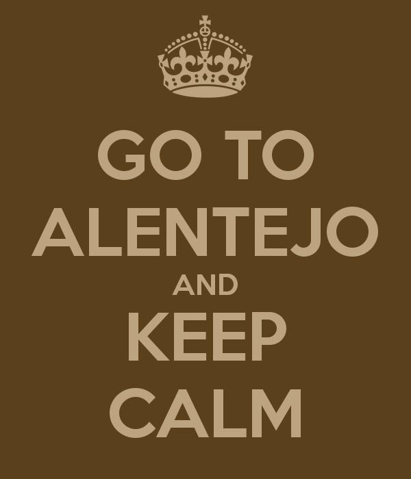 GO TO ALENTEJO AND KEEP CALM -Alentejo Portugal (em especial a costa alentejana)