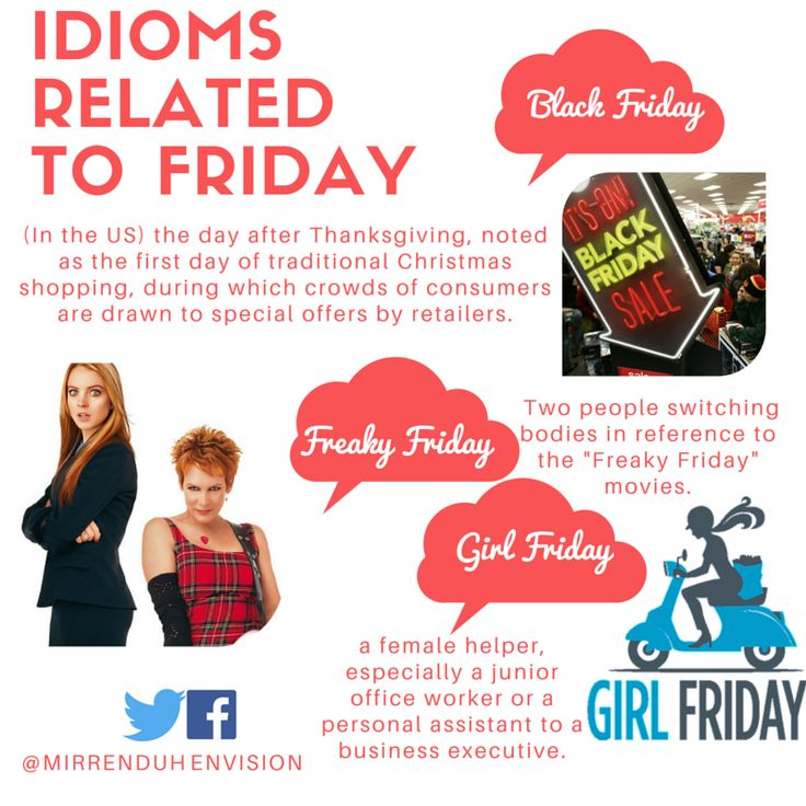 Idioms related to 'Friday'