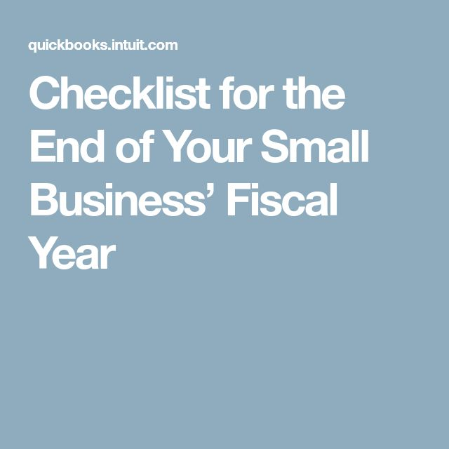 Checklist for the End of Your Small Business' Fiscal Year