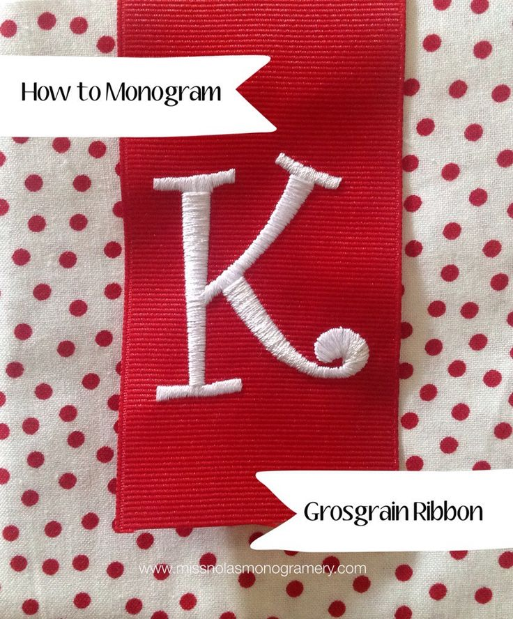 How to Monogram a Grosgrain Ribbon |