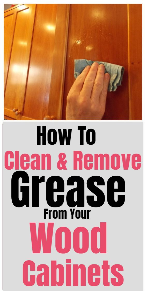 The best way to clean and remove grease from your wood ...