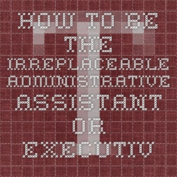 68 best All things Executive Assistant!!! images on Pinterest - executive assistant