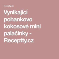 Vynikající pohankovo kokosové mini palačinky - Receptty.cz