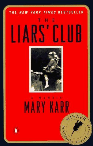 a comparable memoir about family culture and surviving one's family -->Mary Karr's The Liars' Club (1995)