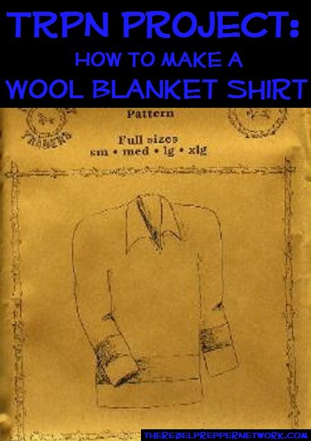 TRPN Project: How to make a Wool Blanket Shirt Follow link to video -- make a blanket -- hooded sweatshirt for the price of a blanket. Skip the other pin to the $250 commercial blanket shirt!