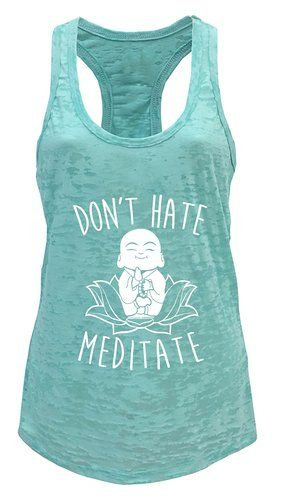 Tough Cookie's Women's Don't Hate Meditate Yoga Workout Burnout Tank Top  *Click image to check it out* (affiliate link)