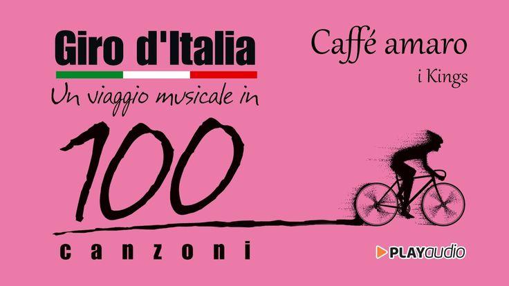 Caffé Amaro - Giro D'Italia Un Viaggio Musicale In 100 Canzoni - PLAYaudio