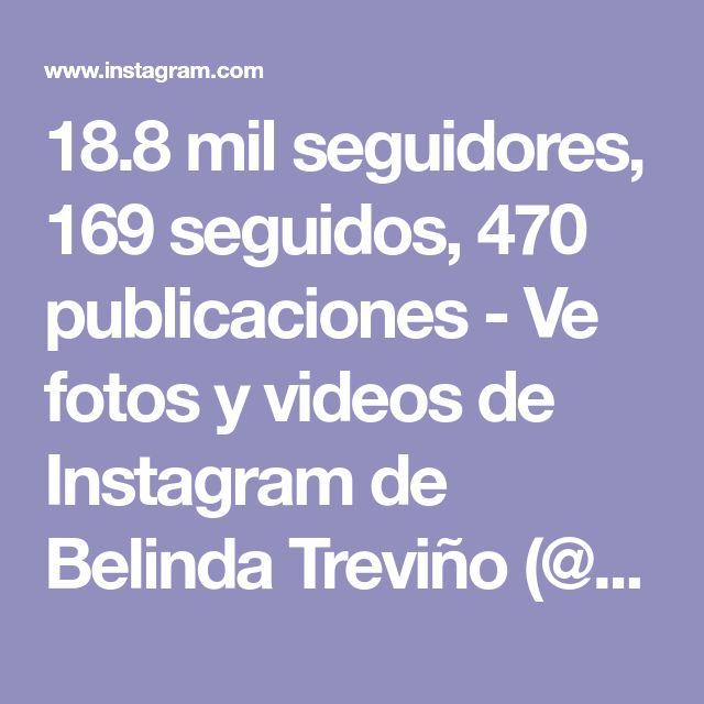 Bely Belinda: Pin En Bely Treviño