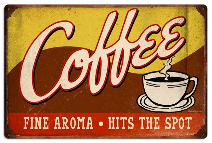 Retro Coffee Metal Sign 24 X 16 Inches Tins Vintage And