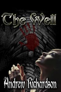 The Well by Andrew Richardson eBook