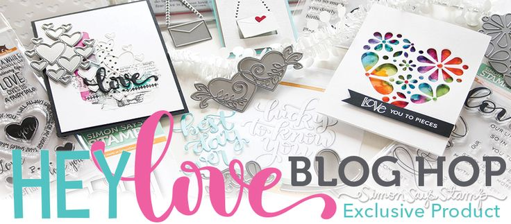 Simon  Says Stamp  recently came out with a new release,  HE Y LOVE , that is FILLED with lots of amazing and beautiful new stamps an...