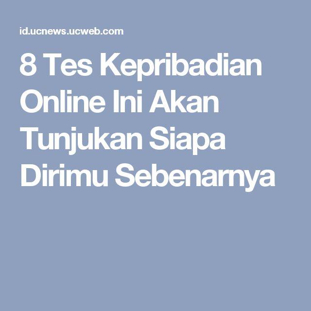 8 Tes Kepribadian Online Ini Akan Tunjukan Siapa Dirimu Sebenarnya