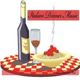 Italian Dinner Music, Italian Restaurant Music, Background Music 35 songs for $5.99