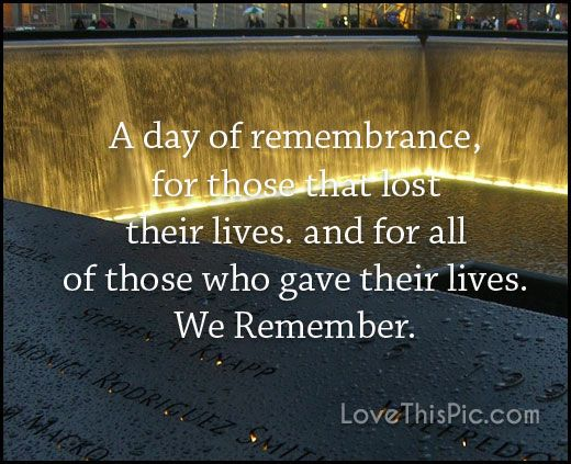 A day of remembrance 9/11 9/11 quotes september 11 quotes september 11th quotes…