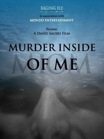 Murder Inside of Me 2009