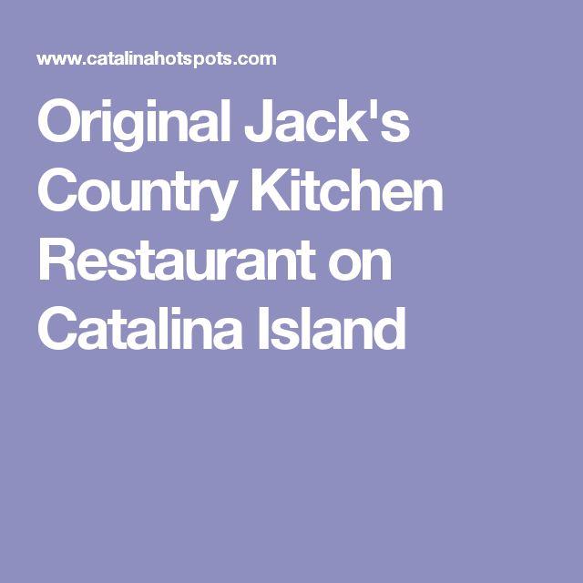 Original Jack's Country Kitchen Restaurant on Catalina Island
