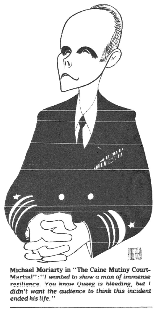 "Al Hirschfeld ~ Michael Moriarty in ""The Caine Mutiny Court-Martial"""