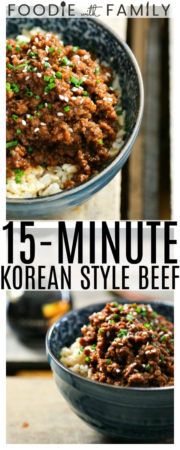 15 Minute Korean Style Beef Is A Lightning Fast Entree Is Reminiscent Of Korea S Classic Bulgogi S S Korean Style Beef Asian Ground Beef Recipes Bulgogi Recipe