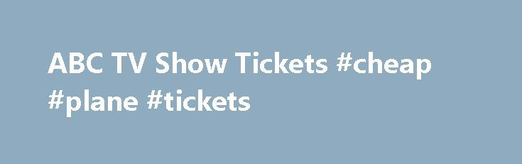 """ABC TV Show Tickets #cheap #plane #tickets http://tickets.remmont.com/abc-tv-show-tickets-cheap-plane-tickets/  tv ticket request TV Ticket Request""""Audiences Unlimited"""" and Paramount Studios Guest Relations handle audience bookings for most ABC Primetime sitcoms. If you're interested in becoming a member of the studio (...Read More)"""