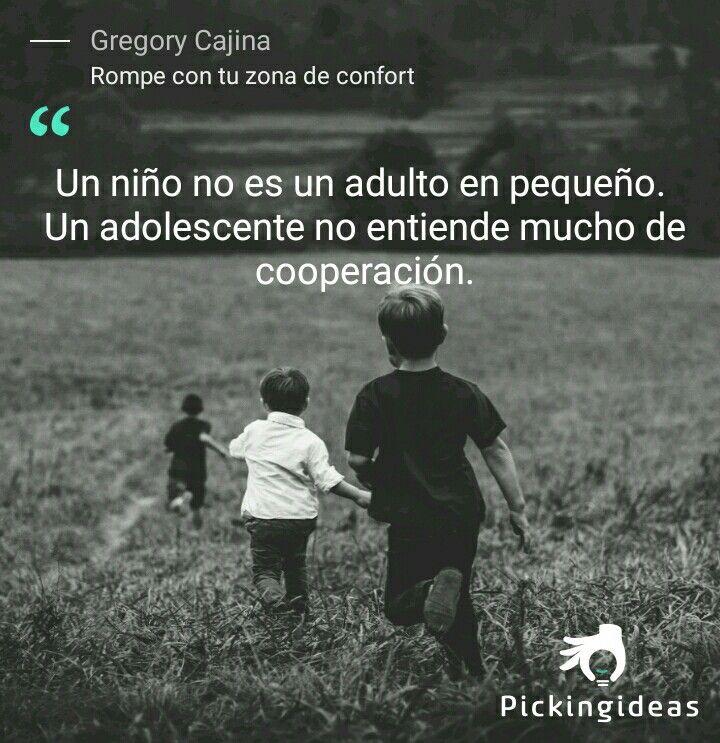 Mi Idea para hoy. Tras esta frase, en su libro, @GregoryCajina describe el camino de la madurez humana. Descúbrelo. #frases #educacion