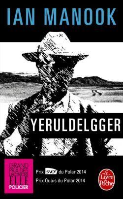 Yeruldelgger, Ian Manook, Livre de Poche