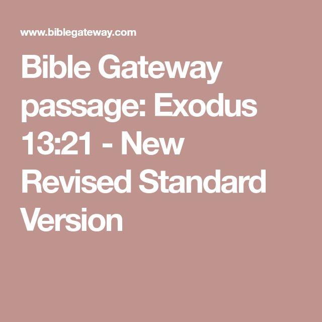 Bible Gateway passage: Exodus 13:21 - New Revised Standard Version