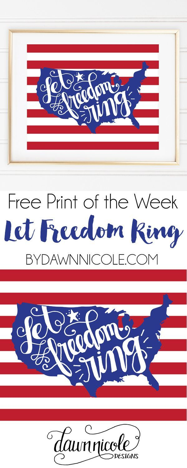 Free Print of the Week: Hand-Lettered Let Freedom Ring Print  | http://bydawnnicole.com