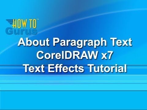About Paragraph Text - CorelDRAW x7 Text Effects Tutorial