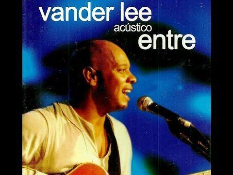 Vander Lee acústico Entre (DVD completo) - YouTube