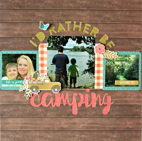 I'd Rather Be Camping Layout by Patty Folchert using Farmhouse Stew and SIlhouette Cut File