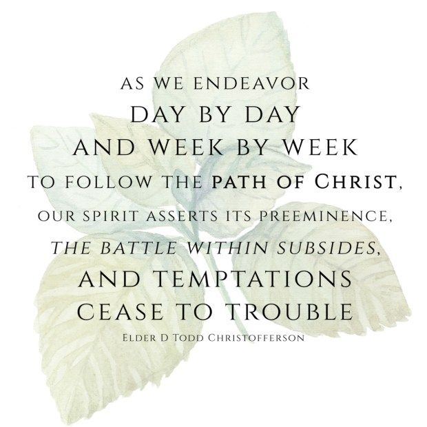 Quote from Elder Christofferson - July 2017 Visiting Teaching Message