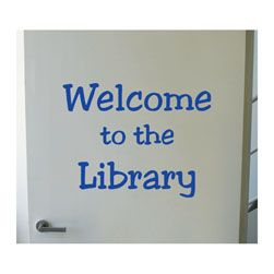 Welcome to the Library vinyl lettering