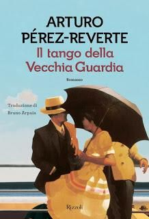 Il tango della Vecchia Guardia,  Arturo Pérez-Reverte