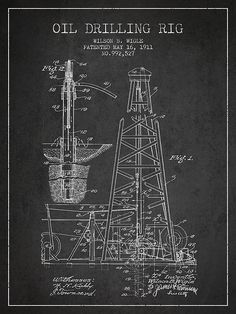 Oil Drilling Rig Patent From 1911