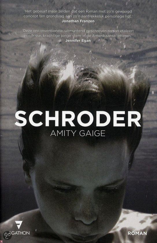 Schroder - Amity Gaige | Boekendeler