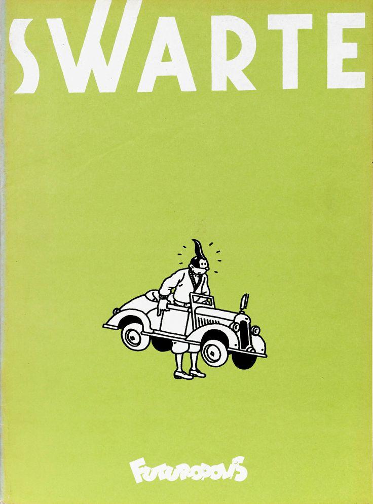 Swarte par Joost Swarte, Collection 30x40, éditions Futuropolis, 1980.