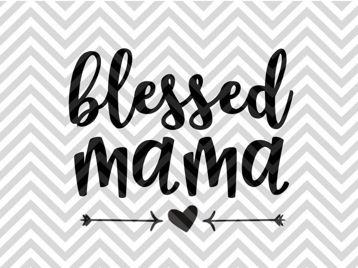 Blessed Mama Mom Mom Life Mama Bear Coffee SVG and DXF EPS Cut File • Cricut • Silhouette PNG • Vector • Download File • Cricut • VG file - Cut File - Cricut projects - cricut ideas - cricut explore - silhouette cameo projects - Silhouette projects Silhouette