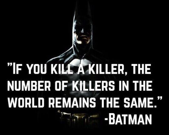 Not unless you kill more than one but whatever you say, Batsy