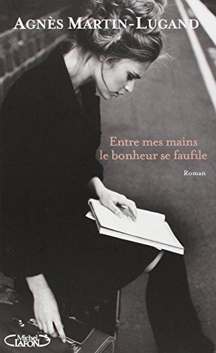 Entre mes mains le bonheur se faufile de Agnès Martin-Lugand http://www.amazon.fr/dp/2749922097/ref=cm_sw_r_pi_dp_EklOvb1GCJ94S