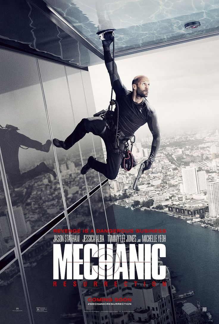 Mechanic: Resurrection (2016) -  Arthur Bishop thought he had put his murderous past behind him when his most formidable foe kidnaps the love of his life. Now he is forced to travel the globe to complete three impossible assassinations, and do what he does best, make them look like accidents.