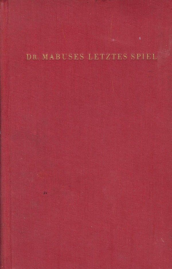 """Das Nachfolgewerk ... nach """"Dr. Mabuse, der Spieler""""!"""