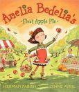 Amelia Bedelias First Apple Pie