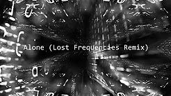 Alan Walker - Alone (Lost Frequencies Remix) - YouTube