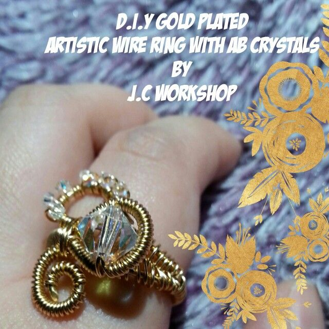 D.I.Y Gold Plated Artistic Wire Ring With AB Crystals by J.C Workshop