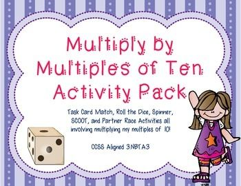 This pack includes five activities that focus on multiplying my multiples of 10. CCSS: 3.NBT.A3  Packet contains: 24 Multiply my Multiples of 10 Matching Cards  Roll the Dice to Multiply by Multiples of 10 Activity Sheet Spin to Multiply by Multiply by Multiples of 10 Activity Sheet 24 SCOOT Word Problem cards focusing on Multiples of 10 SCOOT student recording sheet Partner Race Game Multiplying by Multiples of 10 Partner Race Game Key