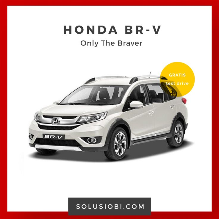 Mobil Honda BR-V  Untuk Anda yang merasa berjiwa pemberani dapat menaklukan segala tantangan dan meraih keberhasilan perkenalkan Honda BR-V, sebuah crossover 7 seater canggih yang diciptakan dengan . . .